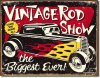 Vintage Rod Show - Biggest Ever Fun Garage Tin Metal Sign NEW